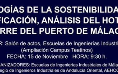Jornada 'Tecnologías de la sostenibilidad en la edificación: análisis de la Torre del Puerto'