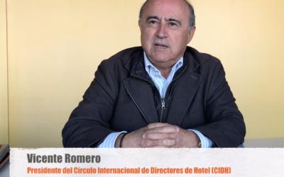 Entrevista con Vicente Romero, presidente del Círculo Internacional de Directores de Hotel (CIDH)