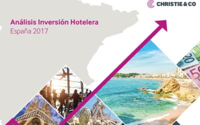 La inversión hotelera en España alcanzó en 2017 un nuevo récord con 3.900 millones de euros y Málaga en el 'top 3'