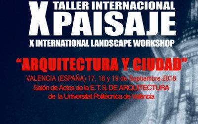 Valencia acoge en septiembre la décima edición del Taller Internacional de Paisaje, dirigido por José Seguí